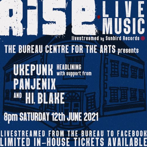 The Bureau - Centre for the Arts - Rise Live Music