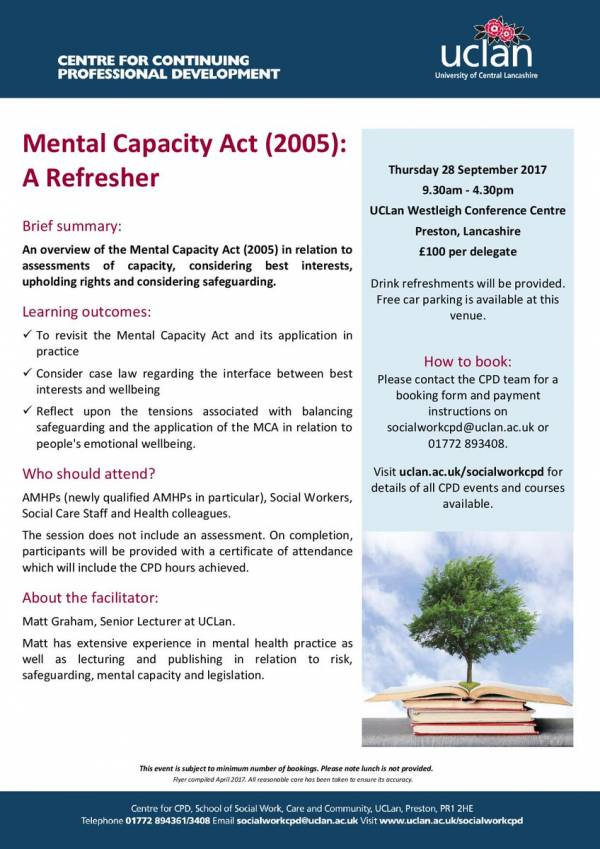 Mental Capacity Act(2005 ) Refresh CPD Workshop  Westleigh Centre 28/9/17 9.30am-4.30pm