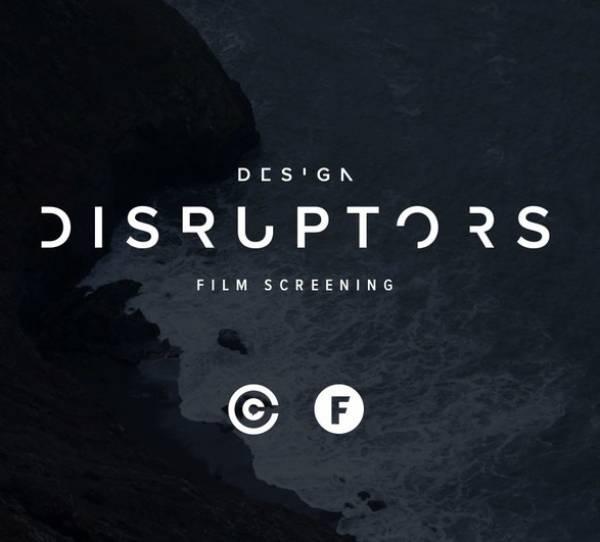 Design Disruptors Film - New Continental - 6-9.30pm - 15/2/18