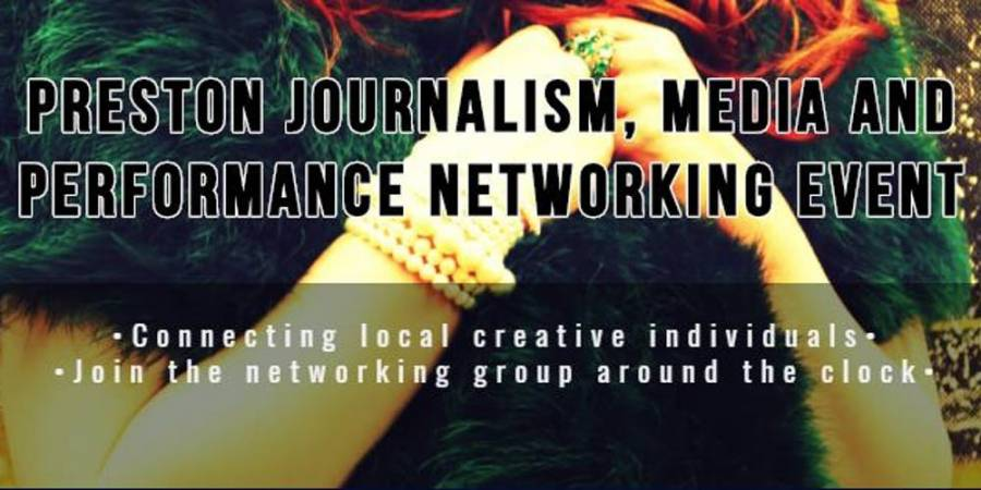 Preston Creative Networking - UCLAN - Media Factory - 10am - 2pm - 15/3/19