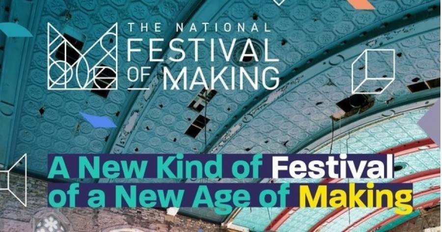 National Festival Of Making - Blackburn - 15/6/19 - 16/6/19