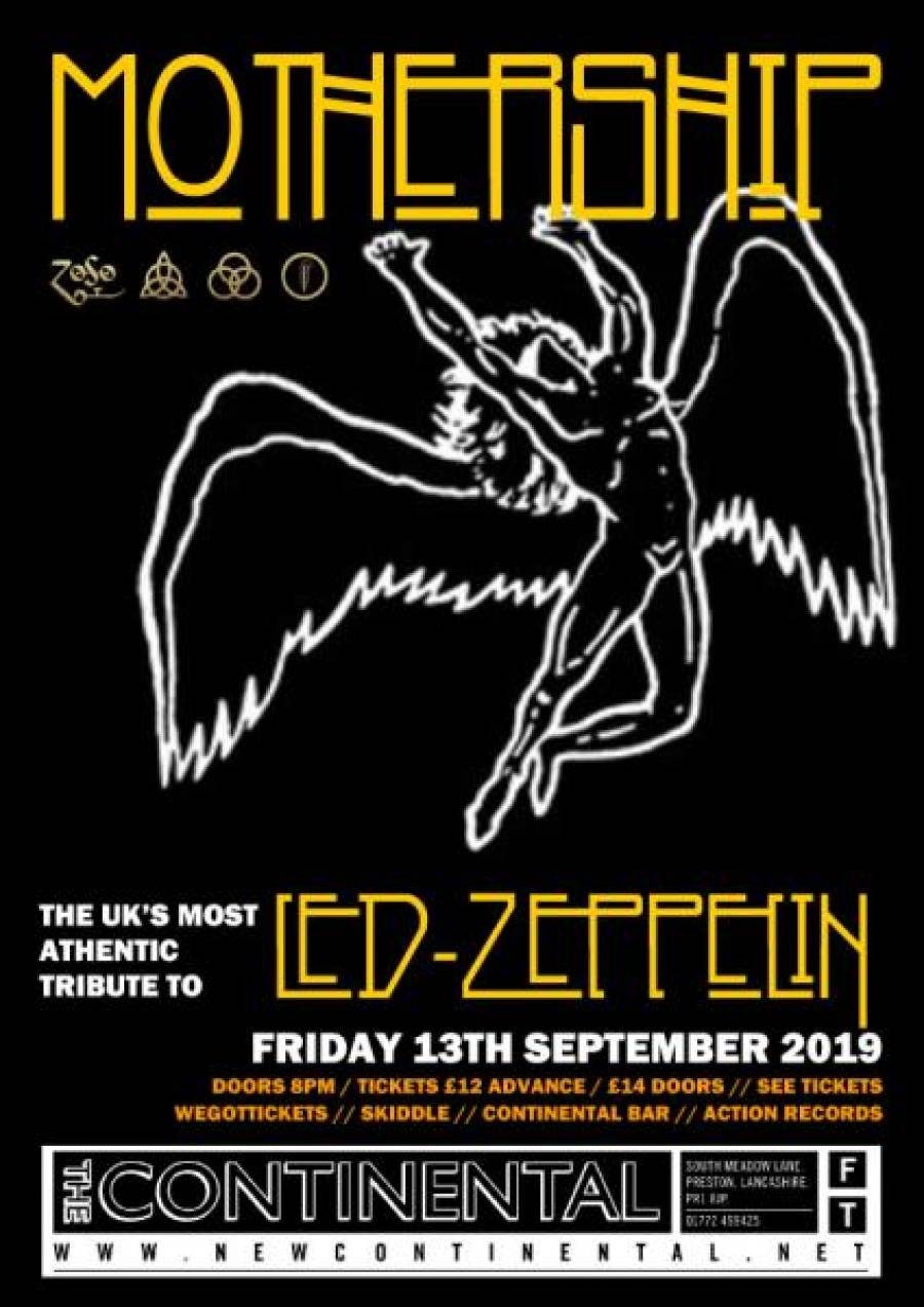 Mothership - Led Zep Tribute Act - Continental - 8pm -13/9/19