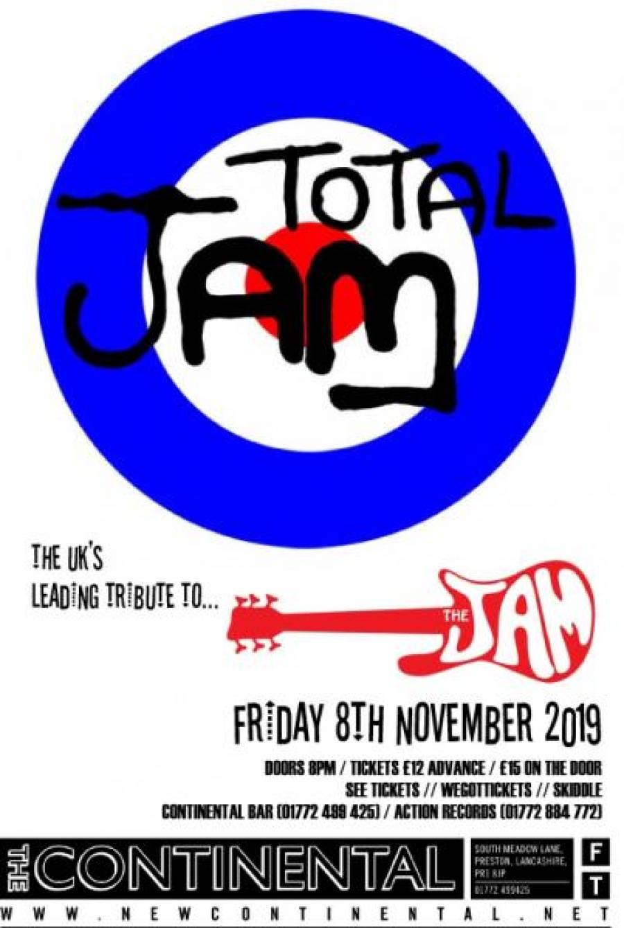 Total Jam - The Continental - Preston - 8pm - 8/11/19
