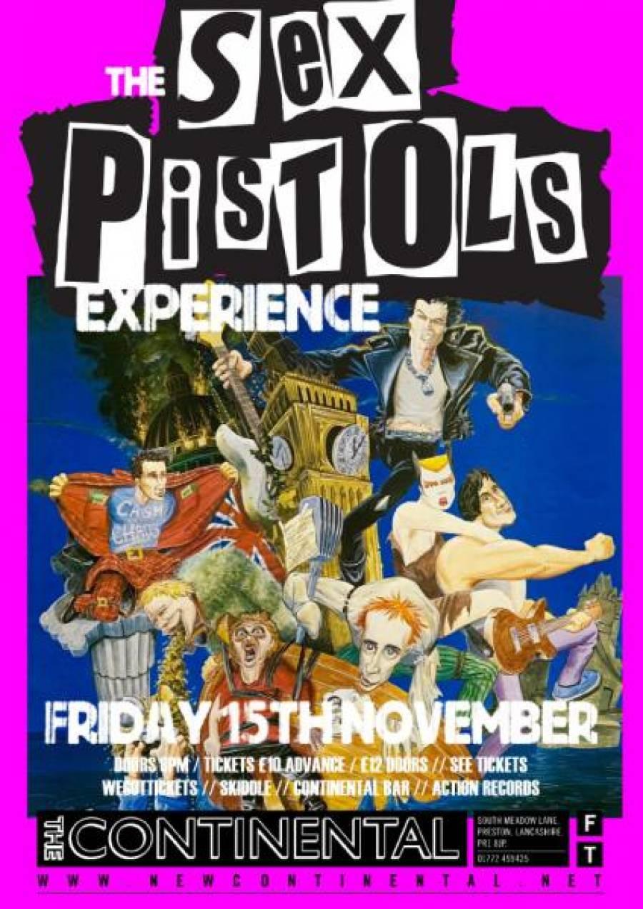 The Sex Pistols Experience - The Continental - Preston - 8pm - 15/11/19