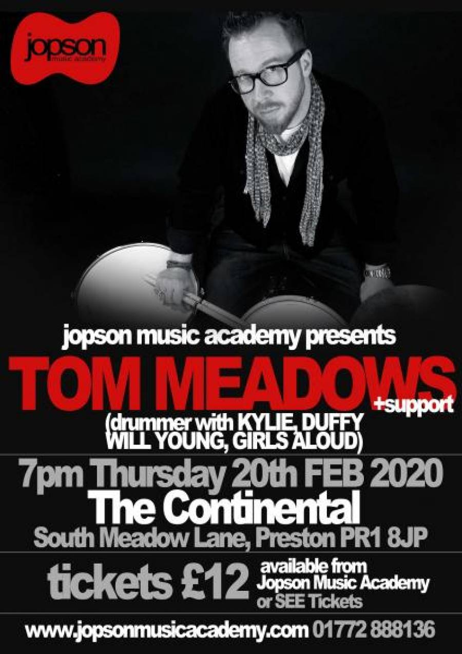 Tom Meadows Drum Masterclass- The Continental - Preston - 7pm - 20/02/20
