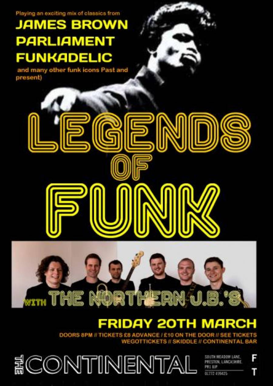 Legends Of Funk - With The Northern JB\'s-The Continental - 8pm - 20/03/20