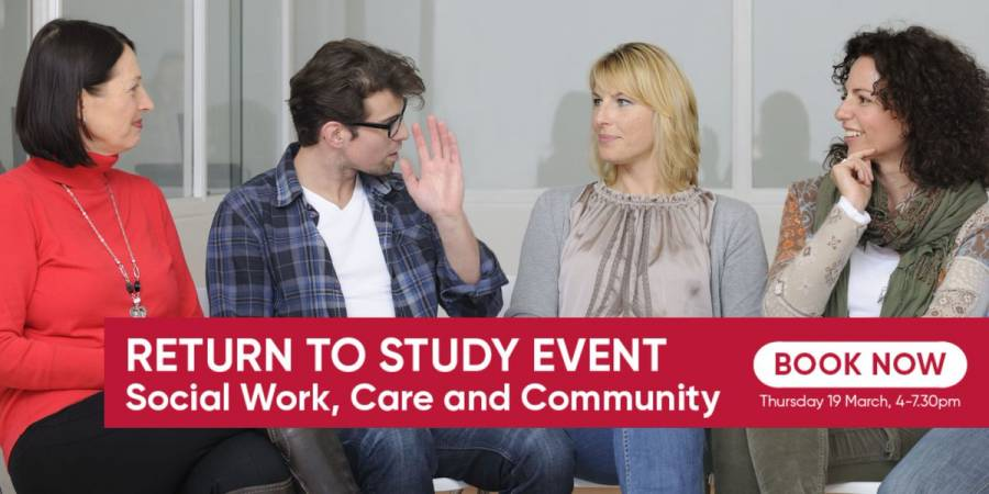 Social Work - Return To Study Event - UCLAN - 4pm - 7.30pm - 19/03/20