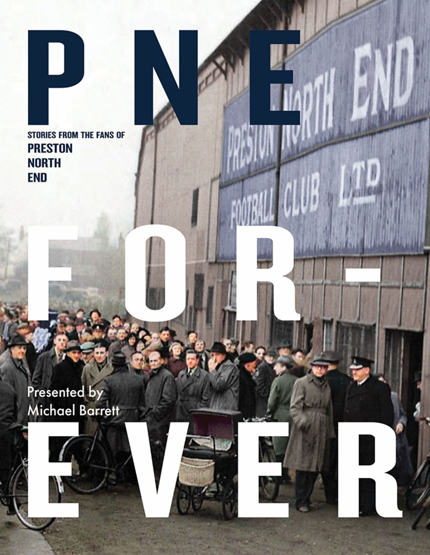 PNE Forever- A book for the football fans of the team